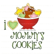 I Love Mommy's Cookies