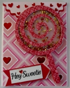 Hey Sweetie Shaker Card